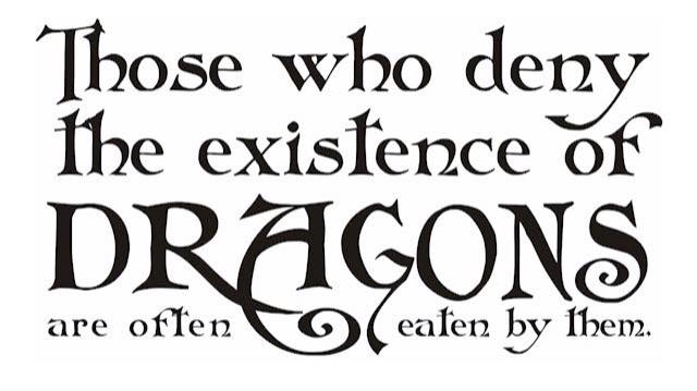 Deny existence of dragons