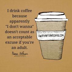 Coffee I Don't Wanna