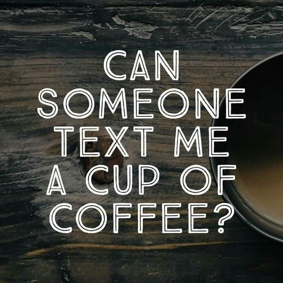 can-someone-text-me-a-cup-of-coffee-espressoshots-net