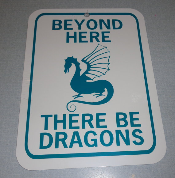 Dragons beyond here ther be Signsandstrings Etsy